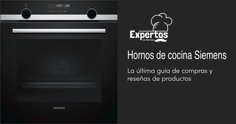 Los mejores Hornos de cocina Siemens