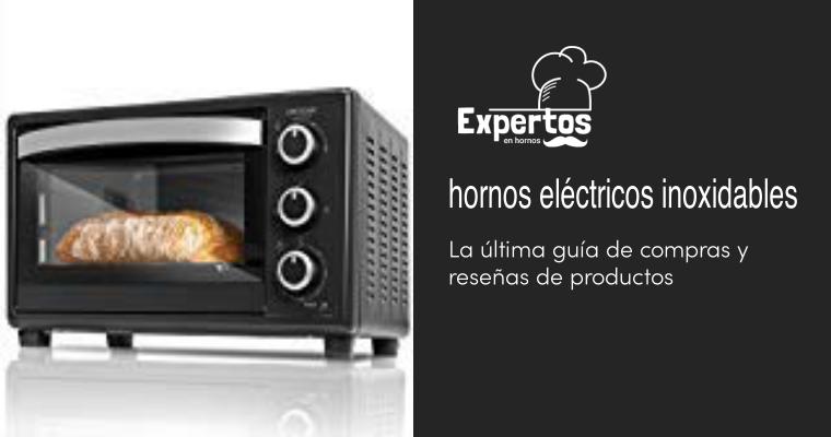 Los mejores hornos eléctricos inoxidables