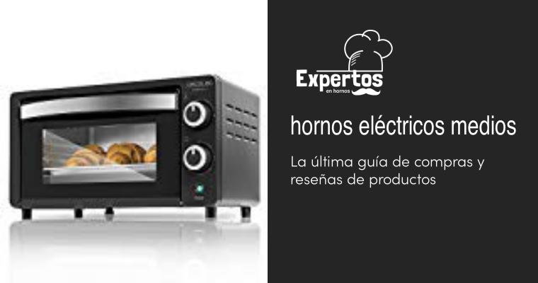 Los mejores hornos eléctricos medios